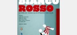 Biancorossso - Mostra sul Vicenza calcio