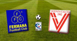 Fermana-Vicenza - Diretta web
