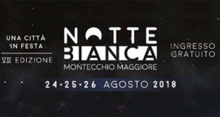 Montecchio, Notte Bianca rinviata. 1 e 2 settembre